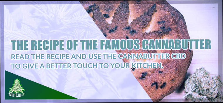 the recipe of cannabutter made with cannabis cbd